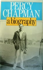 Percy Chapman - A Biography